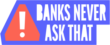 WALDEN SAVINGS BANK JOINS ABA  AND BANKS ACROSS U.S. TO LAUNCH #BANKSNEVERASKTHAT ANTI-PHISHING CAMPAIGN